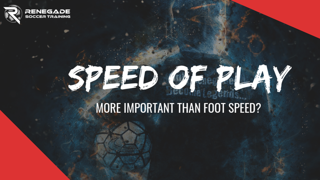 Speed of Play vs Speed of Foot